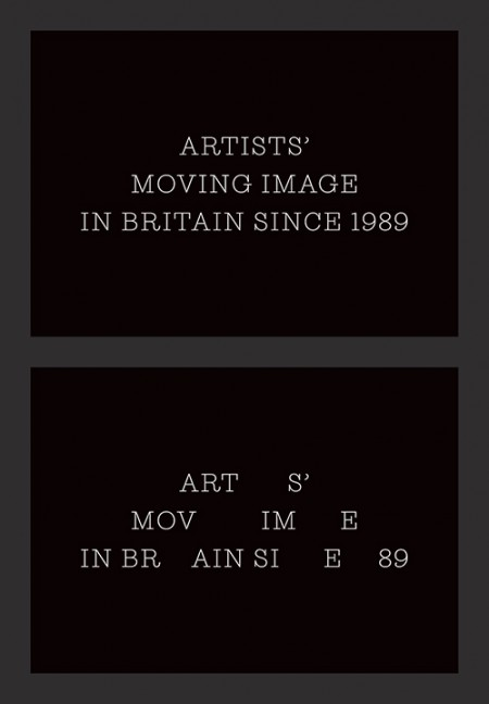 Artists' Moving Image in Britain Since 1989 edited by Erika Balsom, Lucy Reynolds, Sarah Perks